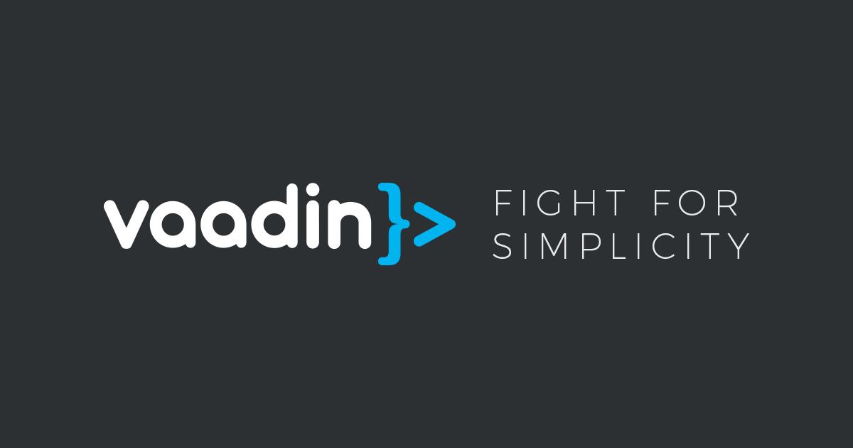 Vaadin - The best Java framework for Progressive Web Apps